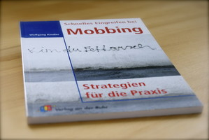 Mobbing Strategie, Wolfgang Kindler, Hilfe Mobbing